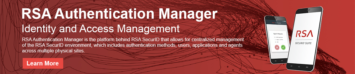 RSA Authentication Manager | Identity and Access Management