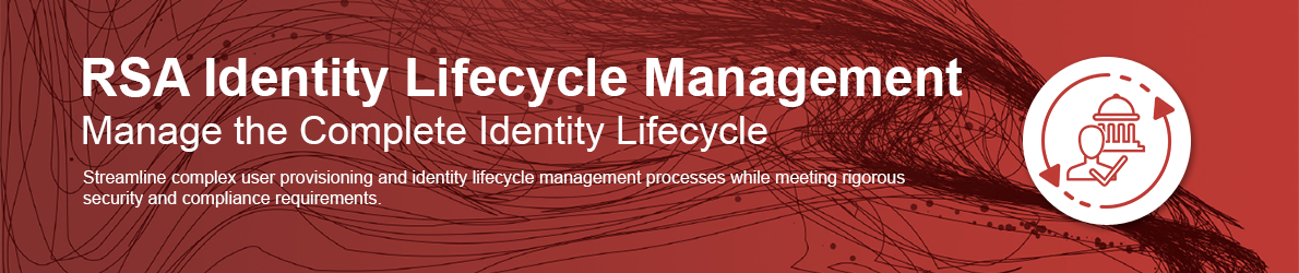 RSA Identity Lifecycle Management